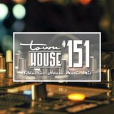 townHOUSE 151~A seductive mix of House Music