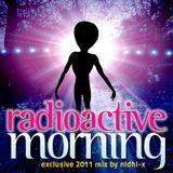 Radioactive Morning!