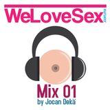 WeLoveSex Podcast 01 By Jocan Dekä . Música Sexy para Coger