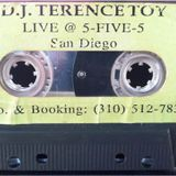 Terence Toy Live @ 555 Soul San Diego (Side A) Mixtape