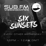 Six Sunsets Sub FM Show 140-170bpm - 04/04/2018