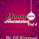 House Rasten Vol.4 Mixed by DJ Krysson ( 15.07.2013 )
