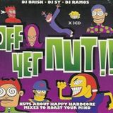 Off Yer Nut!! Classic happycore mixed by Sy