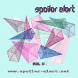 Spoiler Alert 9.7 MixTape Vol. II