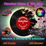 Dj Johnathan - TimeOut Disco & 90s Mix