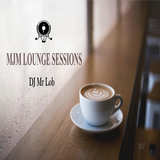 DJ Mr Lob - MJM Lounge Sessions #1 [ Jazz Hop & Soulful Vibes ]