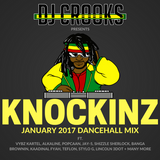 KNOCKINZ - DANCEHALL MIX (January 2017)