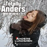 Best Of Totally Anders 2016 E02