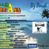 Salsa Urbana (El Nuevo estilo Latinoamericano) - Persh DJ