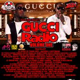 GUCCI RADIO VOLUME ONE FEATURING NACKISS X G STARR X MANY MORE
