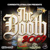 The Booth 2009 Mix (DJ Sin-cero, DJ Santarosa, DJ Locorious, DJ Calle)