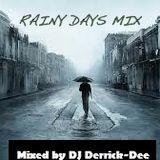 Rainy Days Mix