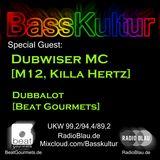 Basskultur - Dubwiser MC & Dubbalot In The Mix