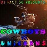 Cowboys Vs. Unicorns - Live From Kinky Salon