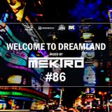 mektro - Welcome to Dreamland 86