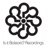 Balearic Mix #150 - Is It Balearic?