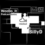 WeeDo_It Podcast #1 BillyD [CY] 02FEB14