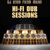 DJ Rosa from Milan - Hi-Fi Dub Sessions