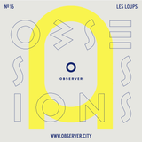 OBSESSIONS № 16 – Les Loups
