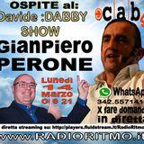 @Davide DABBY SHOW Gianpiero PERONE ospite su RADIO RITMO