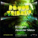 Alexander Silakov-DO YOU TRIBAL TM-radio.com Fabruary 2018 Episode 46