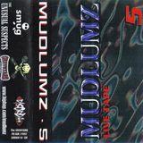 Mudlumz Live Tape 5 (Graveyard Records, 1998)