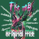 """""""The mob Dj Mix #1"""""""
