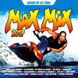 Max Mix 2017 by dj tedu