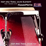 Deep Afro Tribal House Elements mix by FrankMatik