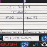 LTJ Bukem - 'Atlantis' Studio Mix - mid 1993
