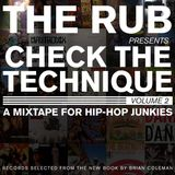 The Rub - Check The Technique Vol 2