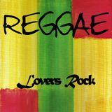 Reggae Grooves pt 12 (Lovers Rock Mixx pt 2)