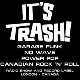 It's Trash! #62 Late It's Trash! Rock n Roll Spectacular