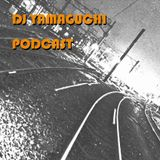 DJ YAMAGUCHI PODCAST 01