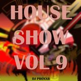 THE HOUSE SHOW VOL.9 - Best House Music ( September 2015 )