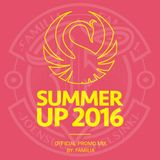 Familia - Summer Up 2016 Official Promo Mix