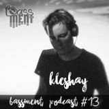 Kleshay - Bassment Podcast #13 - 2016.10.10.