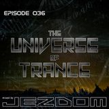 The Universe of Trance 036