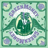 Greenmoney 'Gold Ru$h' Promo Mix