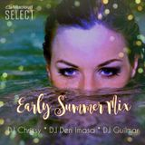 Early SUMMER Mix ~ DJ Chrissy, DJ Den Imasa & DJ Guilmar