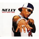 Nelly - Mixed By Marcel Lawson