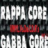 CALIBRATED.RHYTHM & DJ.HAZADOS.PRESENTS.Rappa.Core. Gabba.Gore. PART.2 The.Vinyl .Vs. Da.C.D.R's.
