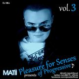 MATii - Pleasure For Senses of Progressive vol. 3
