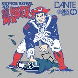 Patriots Super Bowl 49 Get Hype Get Chicks Mix