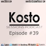 Kosto Sessions Podcast 39
