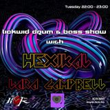 The LickWid Drum & Bass Show with Hexikal & Lara Campbell - 10th January 2017