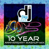DJ DigiMark's 10 Year Anniversary Mashup-Mix
