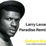 Larry Levan Paradise Remixed Megamix (Defiant Radio Exclusive)