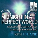 KEXP Presents Midnight In A Perfect World with The Acid