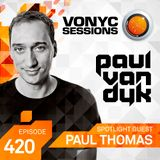 Paul van Dyk's VONYC Sessions 420 - Paul Thomas